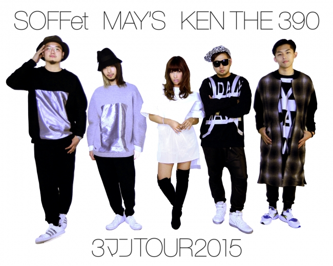 SOFFet・MAY'S・KEN THE 390
